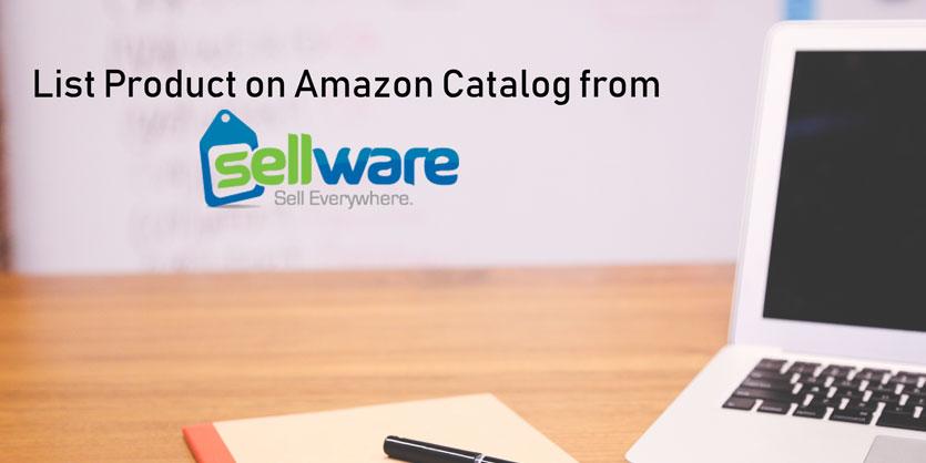 List Product on Existing Amazon Catalog via Sellware