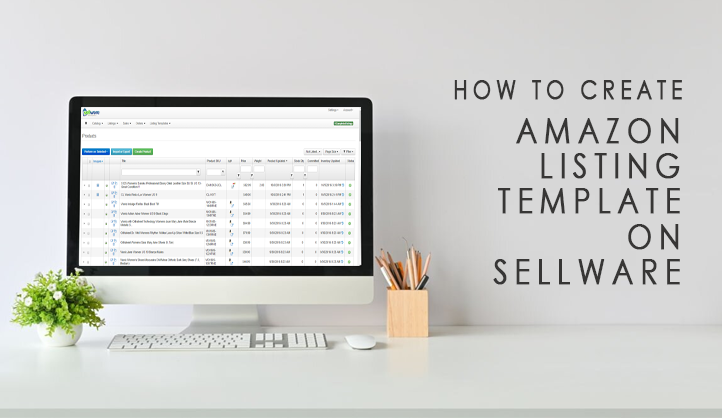 How to create Amazon Listing template on Sellware