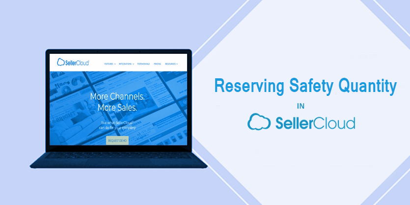 Reserving Safety Quantity On SellerCloud