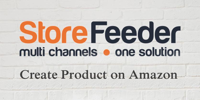 List product on Amazon via Storefeeder