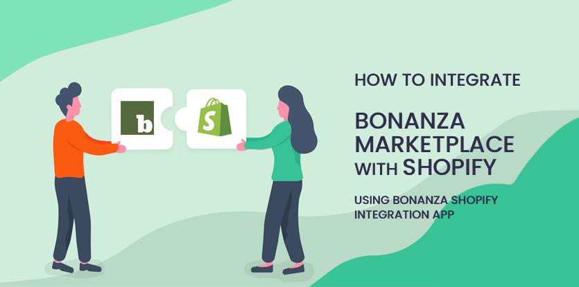 How to Integrate Bonanza Marketplace with Shopify using Bonanza Shopify Integration app