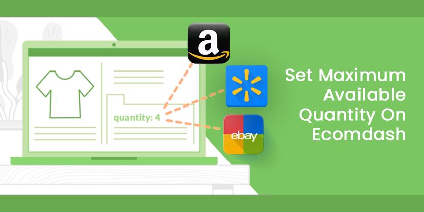 Set Maximum Available Quantity On Ecomdash