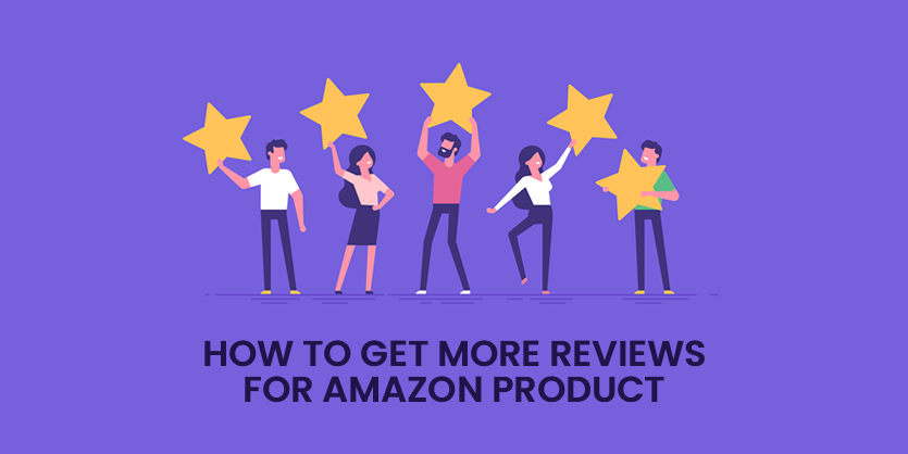 Get more Reviews for Amazon Product
