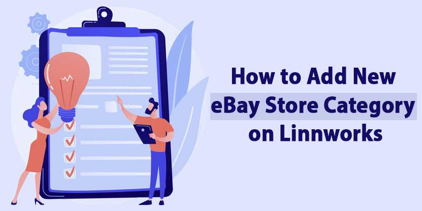 How to Add New eBay Store Category on Linnworks