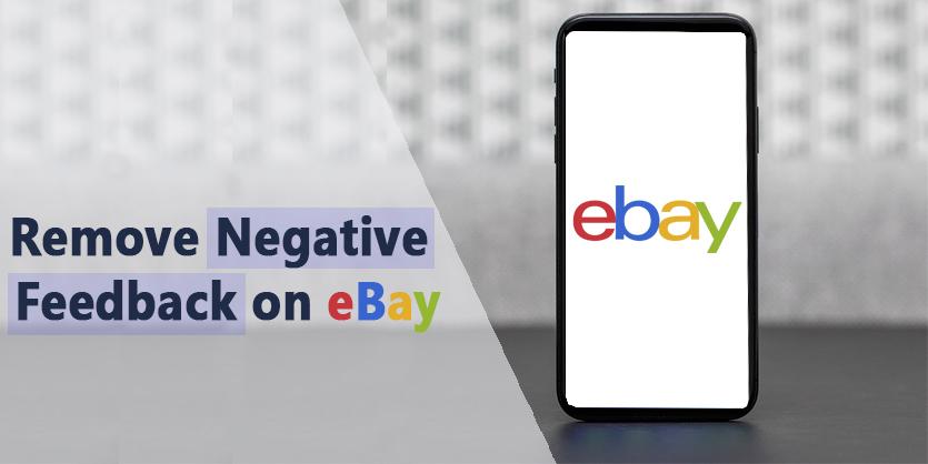 Remove Negative Feedback on eBay